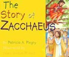 The Story of Zacchaeus (0824941306) by Pingry, Patricia A.