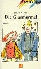 Die Glasmurmel - (Lernmaterialien) - Jan de Zanger