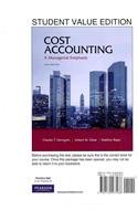 Cost Accounting, Student Value Edition Plus...