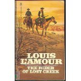 The Rider Of Lost Creek (0552102792) by L'Amour, Louis