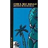 Abschied in Dunkelblauvon &#34;John D. MacDonald&#34;