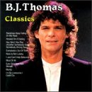 B.J. Thomas Classics