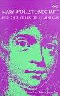 Mary Wollstonecraft and 200 Years of Feminisms