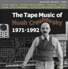 em records Noah Creshevsky - The Tape Music Of 1971-1992