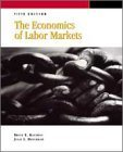img - for The Economics of Labor Markets (Dryden Press Series in Economics) 5th edition by Kaufman, Bruce E., Hotchkiss, Julie L., Kaufmann, Bruce E. (2000) Hardcover book / textbook / text book