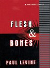 Flesh and Bones: A Jake Lassiter Novel (G K Hall Large Print Book Series) (0783880650) by Levine, Paul