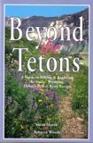 img - for Beyond the Tetons book / textbook / text book