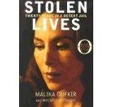 img - for By Malika and Michele Fitoussi Oufkir: Stolen Lives: Twenty Years in a Desert Jail book / textbook / text book