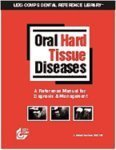 Lexi-Comp's Oral Hard Tissue Diseases: A Reference Manual for Radiographic Diagnosis