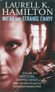 Micah and Strange Candy (Anita Blake Vampire Hunter)