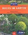 Buchs im Garten: Die besten Sorten Pf...