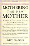 Mothering the New Mother 2nd (second) edition Text Only