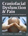 Craniofacial Dysfunction and Pain: Ma...