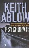 Keith Russell Ablow Psychopath