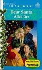 Dear Santa (Harlequin Intrigue #494), Alice Orr