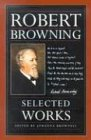 Robert Browning: Selected Works