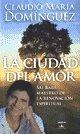 img - for CIUDAD DEL AMOR, LA (Spanish Edition) book / textbook / text book