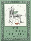 The Devil's Other Storybook: Stories and Pictures (Michael Di Capua books) (0374317674) by Babbitt, Natalie