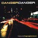 DANGER DANGER - The Return Of The Great Gildersleeves - Zortam Music