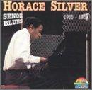 echange, troc Horace Silver - Senor Blues: 1955-1959