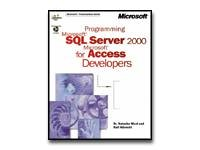 Programming MS SQL Server 2000 for MS Access Developers - Microsoft Programming Series - Ed. 1 - reference book - CD - English
