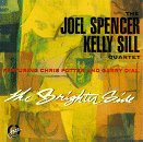 The Brighter Side by Joel Spencer / Kelly Sill Quartet and Chris Potter