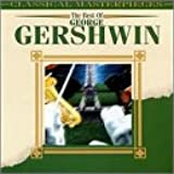 Best of Gershwin: Classical Masterpieces