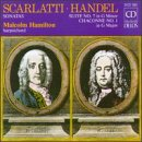 Scarlatti: Sonatas/Handel: Suite No.7 In G Minor/Chaconne No.1 In G Major