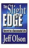 "Cover of ""The Slight Edge: Secret to a Su..."