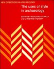 The Uses of Style in Archaeology (New Directions in Archaeology)
