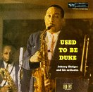 [Music] Used to Be Duke : Johnny Hodges Orchestra, John Coltrane