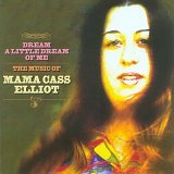 echange, troc Mama Cass Elliot - Dream a Little Dream of Me: The Music of