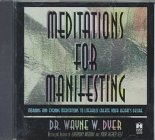 Meditations for Manifesting : Morning and Evening Meditations to Literally Create Your Heart's Desire