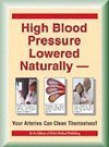 High Blood Pressure Lowered Naturally: Your Arteries Can Clean Themselves