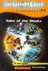 The Tales of the Masks (Bionicle Chronicles), Buch
