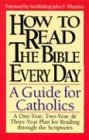 img - for How to Read the Bible Every Day: A One-Year, Two-Year, and Three-Year Plan for Reading Through the Scriptures book / textbook / text book