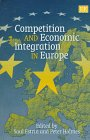 img - for Competition and Economic Integration in Europe book / textbook / text book
