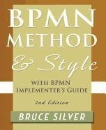 Bpmn Method and Style, 2nd Edition, with Bpmn...