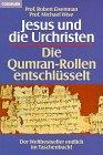Jesus und die Urchristen. Die Qumran- Rollen entschlüsselt. (3442125502) by Eisenman, Robert