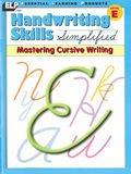 Handwriting Skills Simplified: Mastering Cursive Writing, Level E (Grade 5)