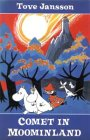 Comet in Moominland: Can Moomintroll save his beloved valley? (0374315264) by Jansson, Tove