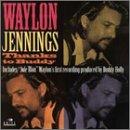 WAYLON JENNINGS - Thanks to Buddy - Zortam Music
