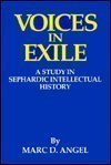 img - for Voices in Exile: A Study in Sephardic Intellectual History (The Library of Sephardic History and Thought) book / textbook / text book