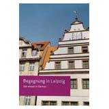 Begegnung in Leipzig: Get Ahead in German