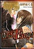 Wild Fangs (バーズコミックス リンクスコレクション)