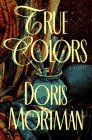 True Colors, Doris Mortman