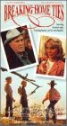 Breaking Home Ties [VHS]