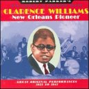 New Orleans Pioneer: Great Original Performances 1923-1941 by Clarence Williams
