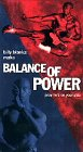 Balance of Power [VHS]