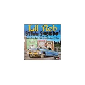 Lil Rob - Still Smokin' (Supermix, Part 1)